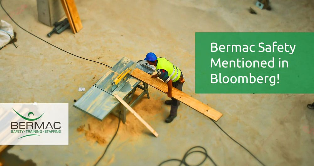 Bermac Safety Mentioned in Bloomberg!